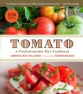 Tomato: A Fresh-From-the-Vine Cookbook (Paperback)