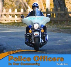 Police Officers in Our Community (Hardcover)