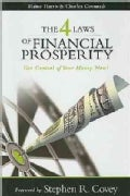 The Four Laws of Financial Prosperity: Get Control of Your Money Now (Paperback)