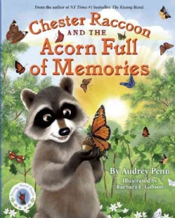 Chester Raccoon and the Acorn Full of Memories (Hardcover)