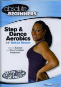 Absolute Beginners Fitness: Step & Dance Aerobics With Nekea Brown (DVD)