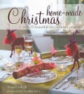 Home-Made Christmas: With 35 Beautiful Easy-to-make Projects (Hardcover)