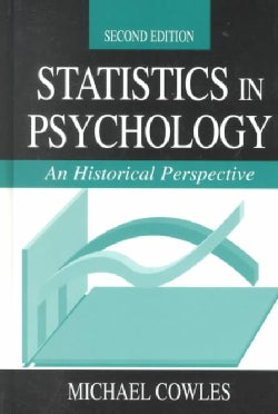 Statistics in Psychology: An Historical Perspective (Hardcover)