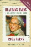 Dear Mrs. Parks: A Dialogue With Today's Youth (Paperback)