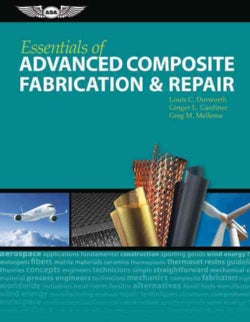 Essentials of Advanced Composite Fabrication & Repair (Hardcover)