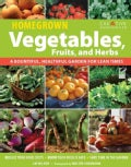 Home Grown Vegetables: A Bountiful, Healthful Garden for Lean Times (Paperback)