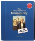 The Encyclopedia of Immaturity (Hardcover)