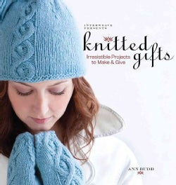 Interweave Presents Knitted Gifts: Irresistable Projects to Make & Give (Paperback)
