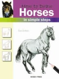 How to Draw Horses: In Simple Steps (Paperback)