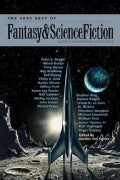 The Very Best of Fantasy & Science Fiction: Sixtieth Anniversary Anthology (Paperback)