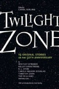Twilight Zone: 19 Original Stories on the 50th Anniversary (Paperback)