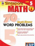 Singapore Math 70 Must-Know Word Problems, Level 5 (Paperback)