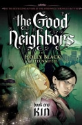 The Good Neighbor 1: Kin (Paperback)