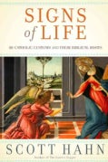 Signs of Life: 40 Catholic Customs and Their Biblical Roots (Hardcover)