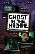 Ghost in the Machine (Hardcover)