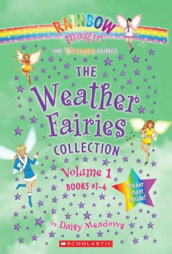 The Weather Fairies Collection Books 1-4: Crystal the Snow Fairy, Abigail the Breeze Fairy, Pearl the Cloud Fairy... (Hardcover)