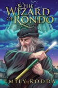The Wizard of Rondo (Hardcover)