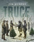 Truce: The Day the Soldiers Stopped Fighting (Hardcover)