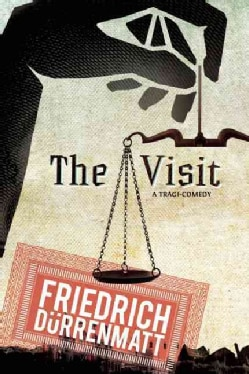 The Visit: A Tragicomedy (Paperback)