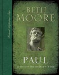 Paul: 90 Days on His Journey of Faith (Hardcover)
