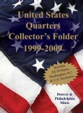 United States Quarters Collector's Folder 1999-2009: Denver & Philadelphia Mints (Board book)