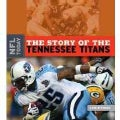 The Story of the Tennessee Titans (Hardcover)