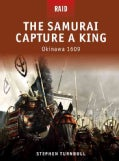 The Samurai Capture a King: Okinawa 1609 (Paperback)