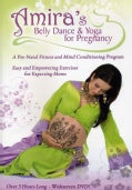 Amira's Belly Dance & Yoga For Pregnancy Prenatal Exercise (DVD)