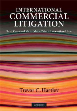 International Commercial Litigation: Text, Cases and Materials on Private International Law (Hardcover)
