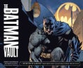 The Batman Vault: A Museum-in-a-Book Featuring Rare Collectibles from the Batcave (Spiral bound)