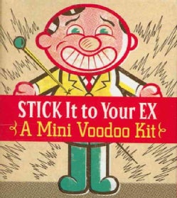 Stick It to Your Ex: A Mini Voodoo Kit (Paperback)