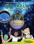 The Brain: A Graphic Novel Tour (Hardcover)
