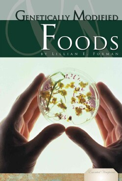 Genetically Modified Foods (Hardcover)