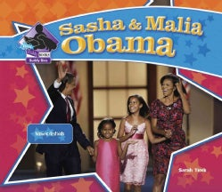 Sasha & Malia Obama: Historic First Kids (Hardcover)