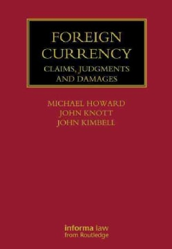 Foreign Currency: Claims, Judgments and Damages (Hardcover)