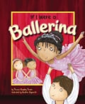 If I Were a Ballerina (Paperback)