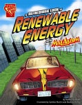 A Refreshing Look at Renewable Energy With Max Axiom, Super Scientist (Paperback)