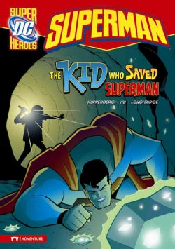 The Kid Who Saved Superman (Paperback)