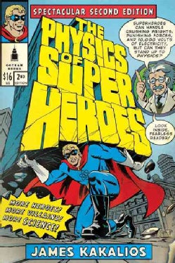 The Physics of Superheroes (Paperback)