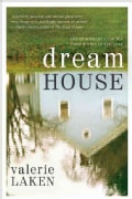 Dream House: A Novel (Paperback)