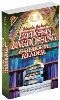 Uncle John's Endlessly Engrossing Bathroom Reader (Paperback)