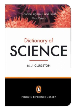 The Penguin Dictionary of Science (Paperback)
