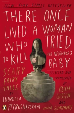 There Once Lived a Woman Who Tried to Kill Her Neighbor's Baby: Scary Fairy Tales (Paperback)