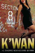 Section 8: A Hood Rat Novel (Paperback)