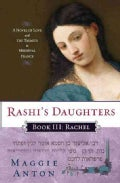 Rashi's Daughters: Book Three--rachel (Paperback)