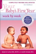 Your Baby's First Year: Week by Week (Paperback)