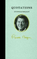 Quotations of Ronald Reagan (Hardcover)