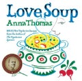 Love Soup: 160 All-New Vegetarian Recipes (Hardcover)