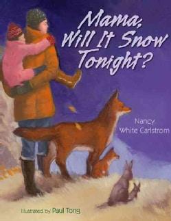 Mama, Will It Snow Tonight? (Hardcover)