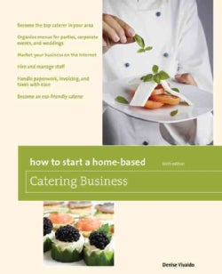 How to Start a Home-Based Catering Business (Paperback)